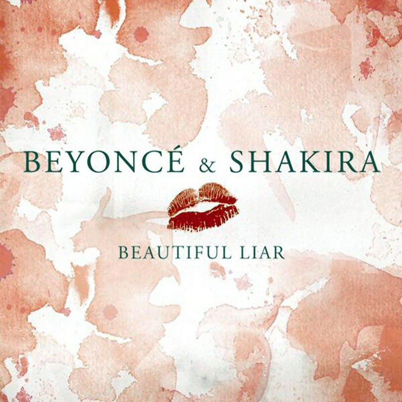Beautiful Liar Beyonce feat. Shakira