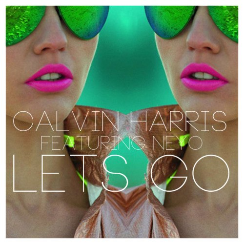 Lets Go (Radio Edit) Calvin Harris feat. Ne-Yo